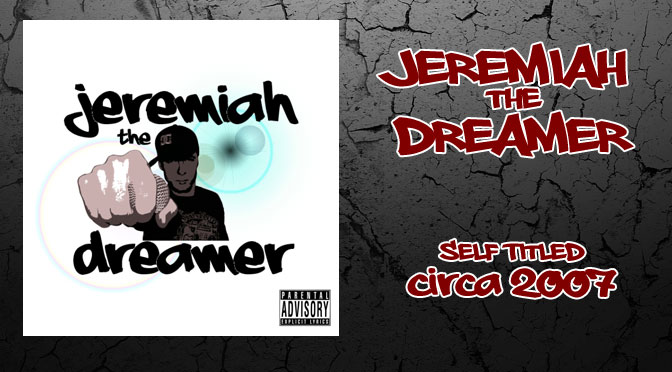 Jeremiah the Dreamer Self Titled